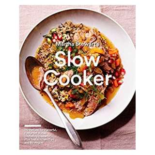 Martha Stewart's Slow Cooker: 110 Recipes for Flavorful, Foolproof Dishes (Including Desserts!), Plus Test- Kitchen Tips and Strategies Kindle Edition by Editors of Martha Stewart Living  (Author)
