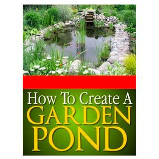 How to Create a Garden Pond eBook