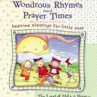 Wondrous Rhymes and Prayer Times : Bedtime Blessings for Little Ones