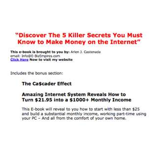 Discover The 5 Killer Secrets You Must Know to Make Money on the Internet eBook