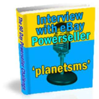 Interview With eBay Powerseller Planetsms (Full Colored eBook)