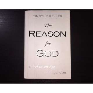 The Reason for God Belief in an Age of Skepticism by Timothy J. Keller Hardcover