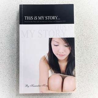This Is My Story By Kasandra Kong