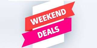 Weekend deals!!