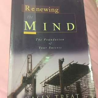 Renewing The Mind By Casey Treat