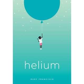 Helium (Rudy Francisco)
