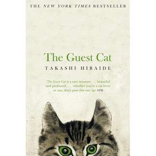 The Guest Cat (Takashi Hiraide)