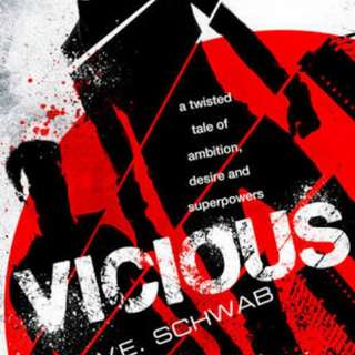 Vicious by V.E. Schwab (UK Cover)