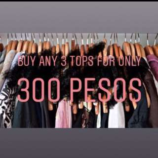 BUY ANY 3 TOPS FOR 300