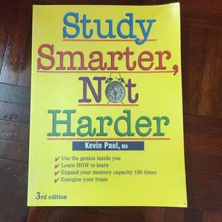 Study Smarter, Not Harder by Kevin Paul