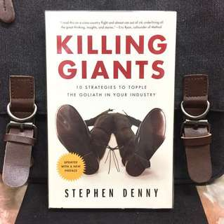 # Highly Recommended《Bran-New & Updated Edition+ The Successful Raise of Start-up and its Successful Strategies In New World》Stephen Denny - KILLING GIANTS : 10 Strategies to Topple the Goliath in Your Industry
