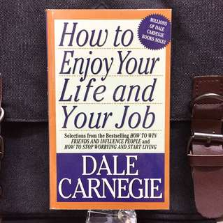 《Preloved Paperback + Classic Self-Enrichment》Dale Carnegie - HOW TO ENJOY YOUR LIFE AND YOUR JOB : Selections from How to Win Friends and Influence People and How to Stop Worrying and Start Living