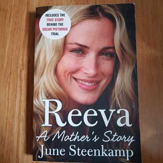 Reeva: A Mother's Story by June Steenkamp