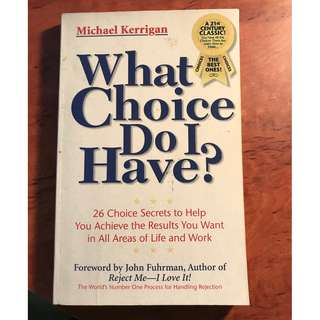 What Choice Do I Have by Michael Kerrigan