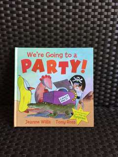 We're Going to a Party! ( A Lift the Flap Book with a pop up surprise!)
