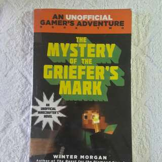 An Unofficial Gamer's Adventure: The Mystery of the Griefer's Mark