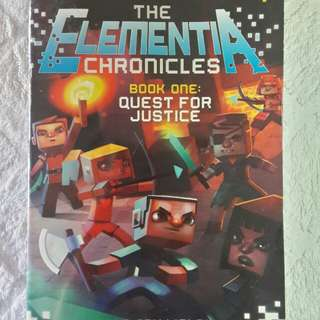 The Elementia Chronicles Book One: Quest for Justice