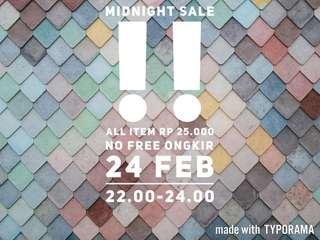 Midnight sale!!
