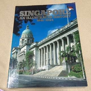 Singapore An Illustrated History