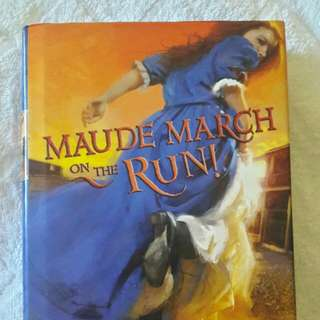 Maude March on the Run! by Audrey Coulumbis
