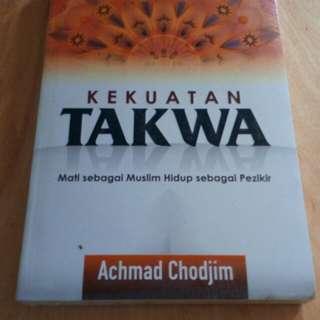 Kekuatan Takwa - Mati Sebagai Muslim, Hidup Sebagai Pezikir