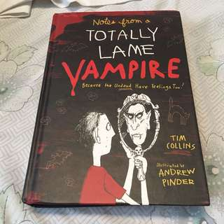 Noted from a Totally Lame Vampire by Tim Collins