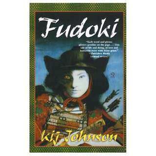 Fudoki (Love/War/Death #2) by Kij Johnson