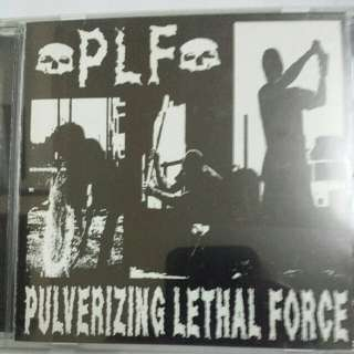 Music CD: PLF–Pulverizing Lethal Force - Grindcore