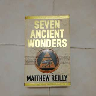 Seven Ancient Wonders by Matthew Reilly, 2005