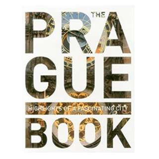 The Prague Book: Highlights of a Fascinating City