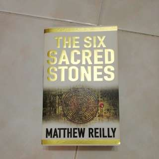 The Six Scared Stones by Matthew Reilly, 2007