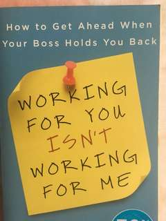 Working for you isn't working for me - Katherine Crowley