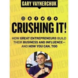 Crushing It EPB - Gary Vaynerchuk