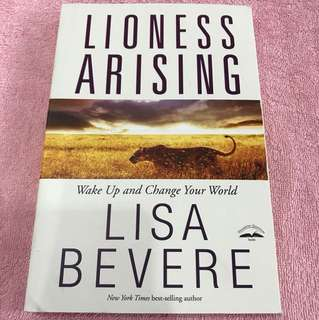 Lisa Bevere: Lioness Arising - Wake Up And Change Your World
