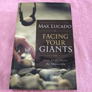 Max Lucado: Facing Your Giants