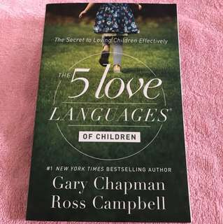 Ross Campbell & Gary Chapman: The 5 Love Languages of Children