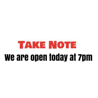 OPEN AT 7pm