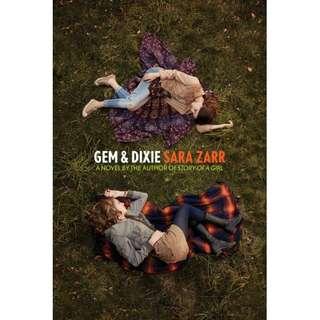 Gem & Dixie (Sara Zarr)