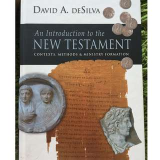 An Introduction to the New Testament: Contexts, Methods & Ministry Formation by David A. deSilva