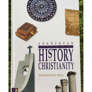 Zondervan Handbook to the History of Christianity by Jonathan Hill
