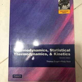 Thermodynamics, statistical thermodynamics & kinetics - 2nd edition by Thomas Engel & Philip Reid