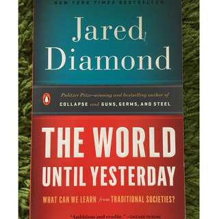 The World Until Yesterday: What Can We Learn from Traditional Societies? Reprint Edition by Jared Diamond