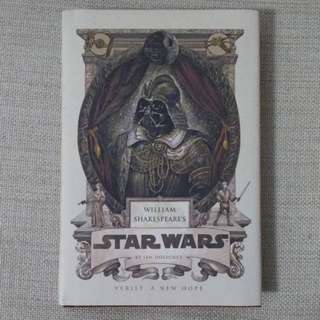 William Shakespeare's Star Wars Verily A New Hope by Ian Doescher