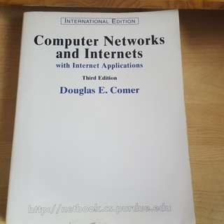 Computer Networks and Internets: with Internet Applications