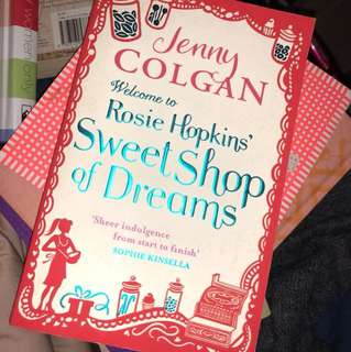 Welcome to Rosie Hopkins' Sweet Shop oh Dreams by Jenny Colgan English book