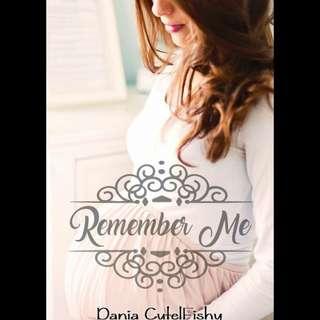 Ebook : Remember Me by Dania Cutelfishy