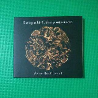 """CD TOHPATI ETHNOMISSION - """"SAVE THE PLANET"""""""