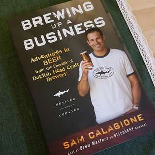Brewing up a Business - by the founder of Dogfish Head