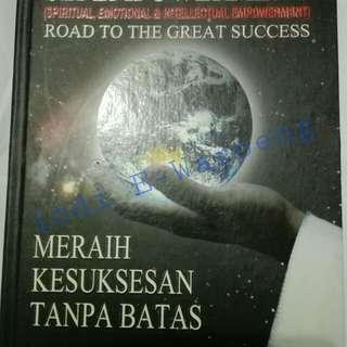 Buku MERAIH KESUKSESAN TANPA BATAS