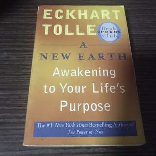 A New Earth (Awakening to Your Life's Purpose) by Eckhart Tolle
